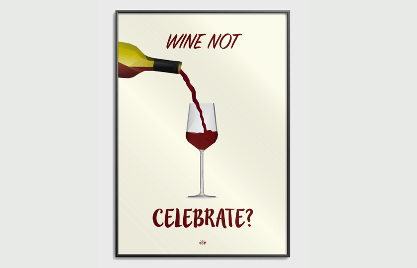 Wine not celebrate plakat
